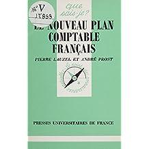 Le Nouveau plan comptable français (French Edition)