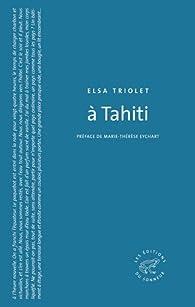 A Tahiti par Elsa Triolet