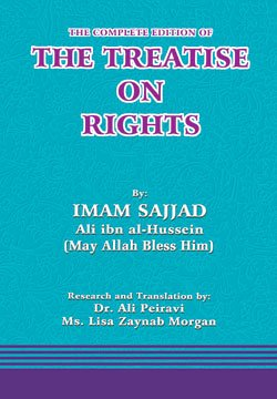 The Complete Edition of the Treatise on Rights (Risalatul Huquq)