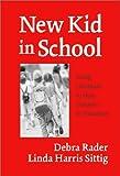 New Kid in School, Debra Rader and Linda Harris Sittig, 0807743143