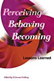 img - for Perceiving, Behaving, Becoming: Lessons Learned book / textbook / text book