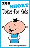 299 Short Jokes for Kids, I. Grinning and I. Factly, 1494441330