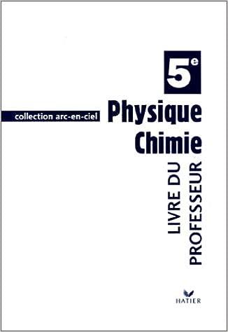 En ligne téléchargement Physique, chimie, 5e : Livre du professeur... pdf ebook