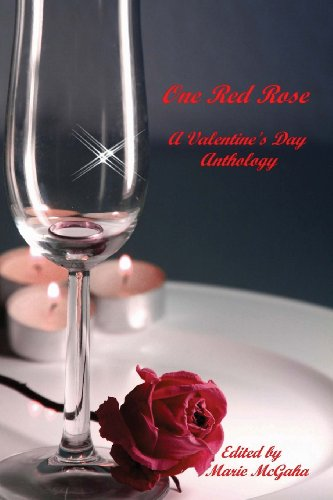 One Red Rose: A Valentine's Day Anthology