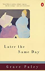 Later the Same Day (Contemporary American Fiction Series)