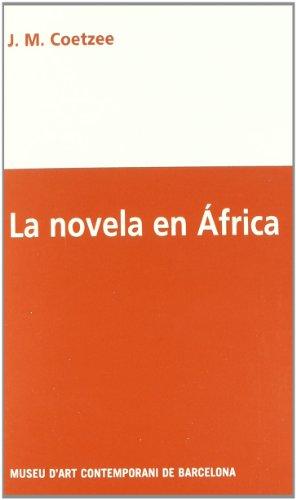 LA NOVELA EN AFRICA (ESP) (MUSEU D'ART CONTEMPORANI DE BARCELO)