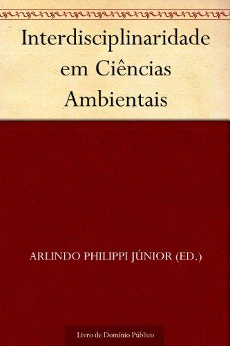 Interdisciplinaridade em Ciências Ambientais
