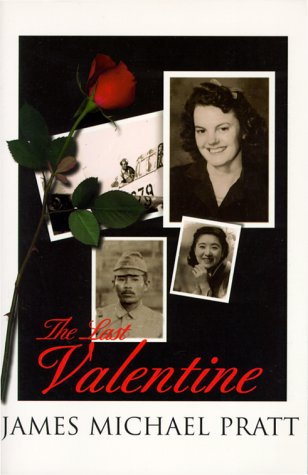 The Last Valentine: For Fifty Years She Waited For Him To Return Until The Last Valentine!: Signed