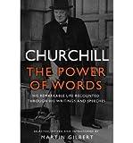 [( Churchill: The Power of Words )] [by: Sir Winston S. Churchill] [Jun-2013]