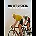Mid-life Cyclists