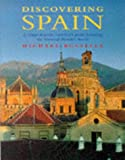 Discovering Spain: A Comprehensive Traveller's Guide Featuring the National Parador Hotels