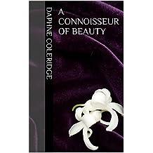 A Connoisseur of Beauty