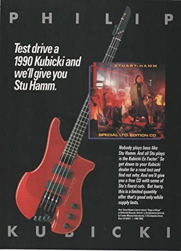 "Magazine Print ad: 1990 Bass guitar player Stu Hamm for Philip Kubicki Ex Factor Electric Guitars,""Test Drive a Kubicki and we'll give you Stu Hamm."""