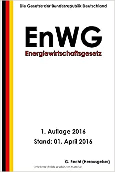 Energiewirtschaftsgesetz - EnWG, 1. Auflage 2016