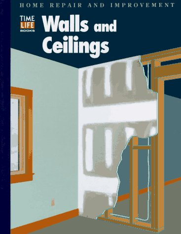 Walls and Ceilings (Home Repair and Improvement, Updated Series)