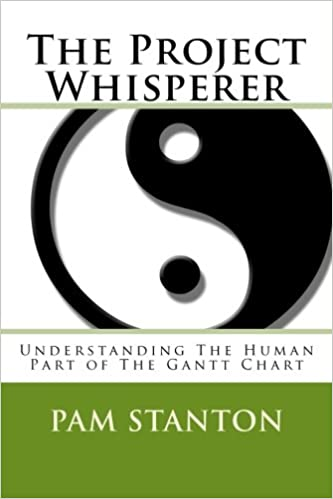 The Project Whisperer Understanding The Human Part Of The Gantt