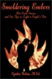 Smoldering Embers:Hot Erotic Stories and Sex Tips to Light a Couple's Fire, Cynthia Perkins, 0595654711