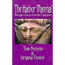 The Hathor Material: Messages from an Ascended Civilization