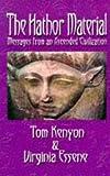 The Hathor Material, Tom Kenyon and Virginia Essene, 0937147109