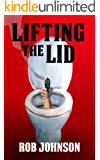 Lifting the Lid - A comedy thriller (English Edition)