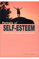 Portraits of Self- Esteem (Sixteen Paths to Competency and Self- Worth) Paperback