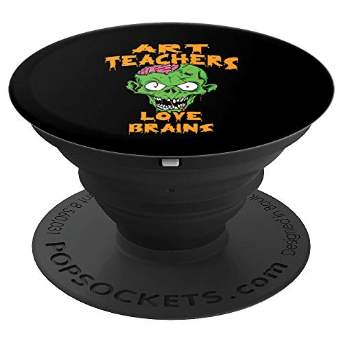 (Art Teachers Love Brains Halloween Costume Pop Socket - PopSockets Grip and Stand for Phones and)