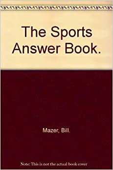 The Sports Answer Book.