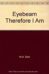 Eyebeam Therefore I Am