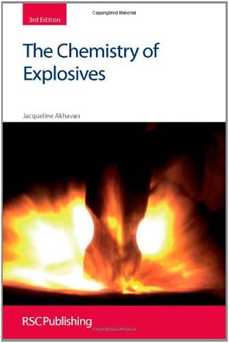 The Chemistry of Explosives (Rsc Paperbacks)