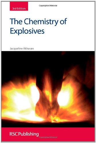 The Chemistry Of Explosives: RSC (RSC Paperbacks)