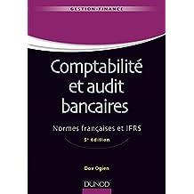 Comptabilité et audit bancaires - 5e éd. : Normes françaises et IFRS (Gestion master t. 1) (French Edition)