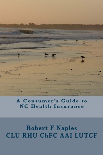 A Consumers Guide to NC Health Insurance