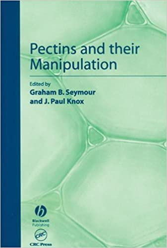 Pectins and Their Manipulation (Sheffield Biological Sciences)