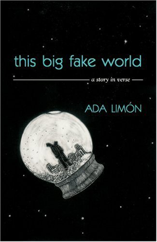 This Big Fake World: A Story in Verse (Pearl Poetry Prize Series) by Ada Limon (2006-12-20)