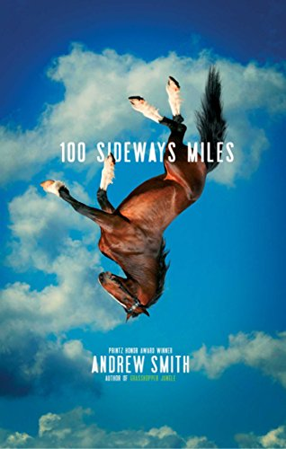 100 Sideways Miles by [Smith, Andrew]