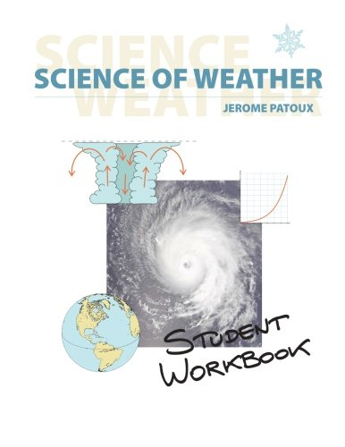 Amazon.com: Science of Weather - Student Workbook (9781477533130 ...