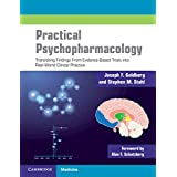 Practical Psychopharmacology: Translating Findings From Evidence-Based Trials into Real-World Clinical Practice
