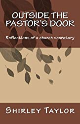 Outside the pastor's door: Reflections of a church secretary