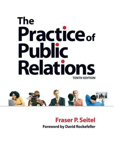 Practice of Public Relations The Tenth Edition pdf epub