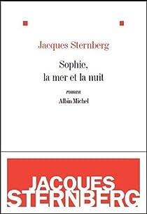 Sophie, la mer et la nuit par Sternberg