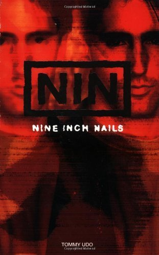 NIN: Nine Inch Nails by Tommy Udo (2002-10-25)