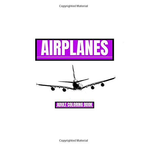 Airplanes Adult Coloring Book Motornostalgia Coloring Books