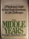 img - for The Middle Years by Donald L Donohugh (1981-05-03) book / textbook / text book