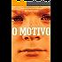 O Motivo (Chaos Walking 1)