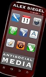 Antisocial Media (Gray Spear Society Book 11)