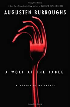 A Wolf at the Table 0312342020 Book Cover