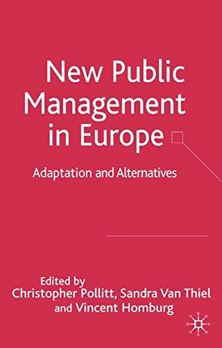 The New Public Management in Europe: Adaptation and Alternatives