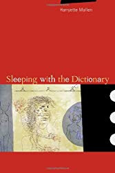Sleeping with the Dictionary (New California Poetry)