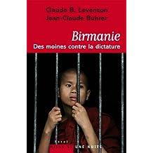 Birmanie : des moines contre la dictature (Essais) (French Edition)