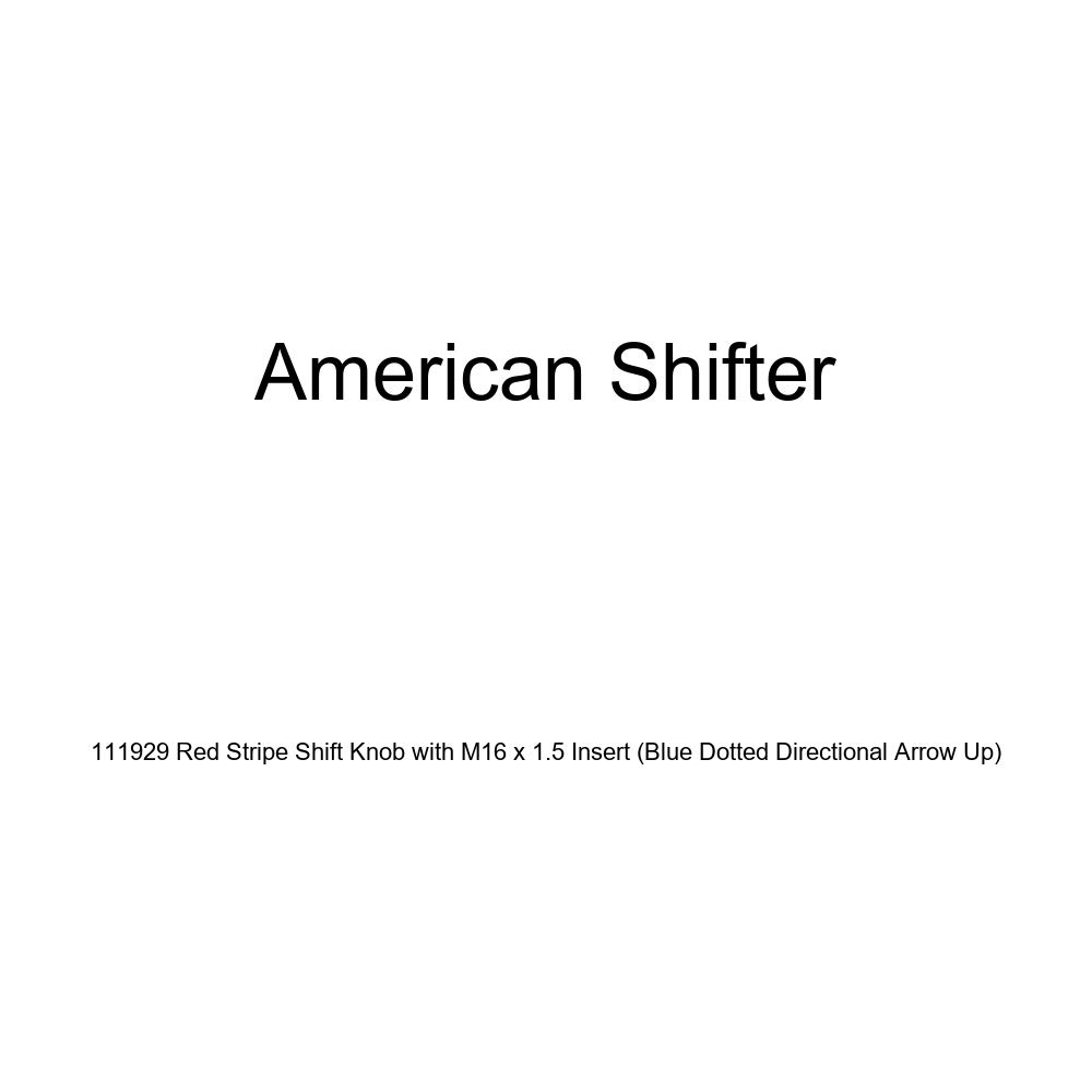 American Shifter 111929 Red Stripe Shift Knob with M16 x 1.5 Insert Blue Dotted Directional Arrow Up